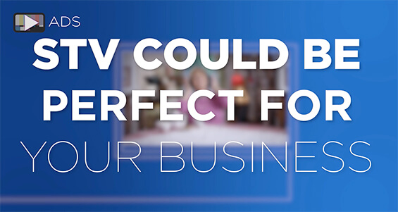 Advertise on STV – make the right call first